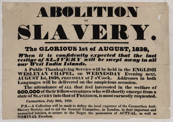 Abolition of Slavery The Glorious 1st of August 1838